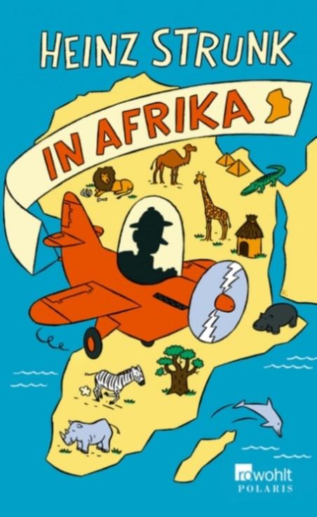 "Heinz Strunk ""In Afrika"""