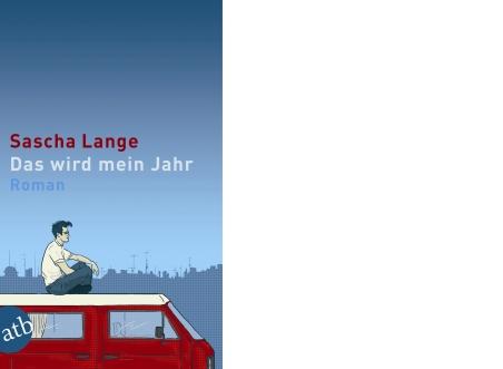 """Sascha Lange """"Das wird mein Jahr"""""""