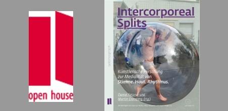 Open House Verlag präsentiert Intercorporeal Splits