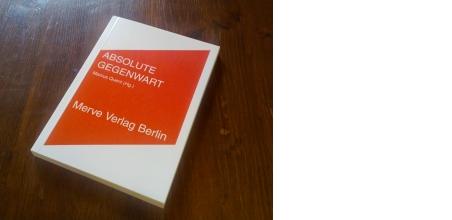 ABSOLUTE GEGENWART (Hg. Marcus Quent)